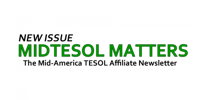 MIDTESOL Matters Fall 2018 Published